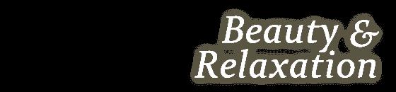 Beauty & Relaxzation 美と癒しの身体療法
